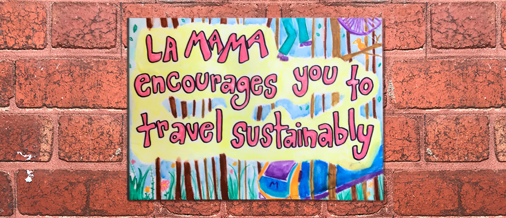 An illustration that reads 'La Mama encourages you to travel sustainably'